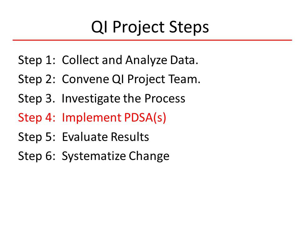 7 HIVQUAL-US QI Project Steps Step 1: Collect and Analyze Data.