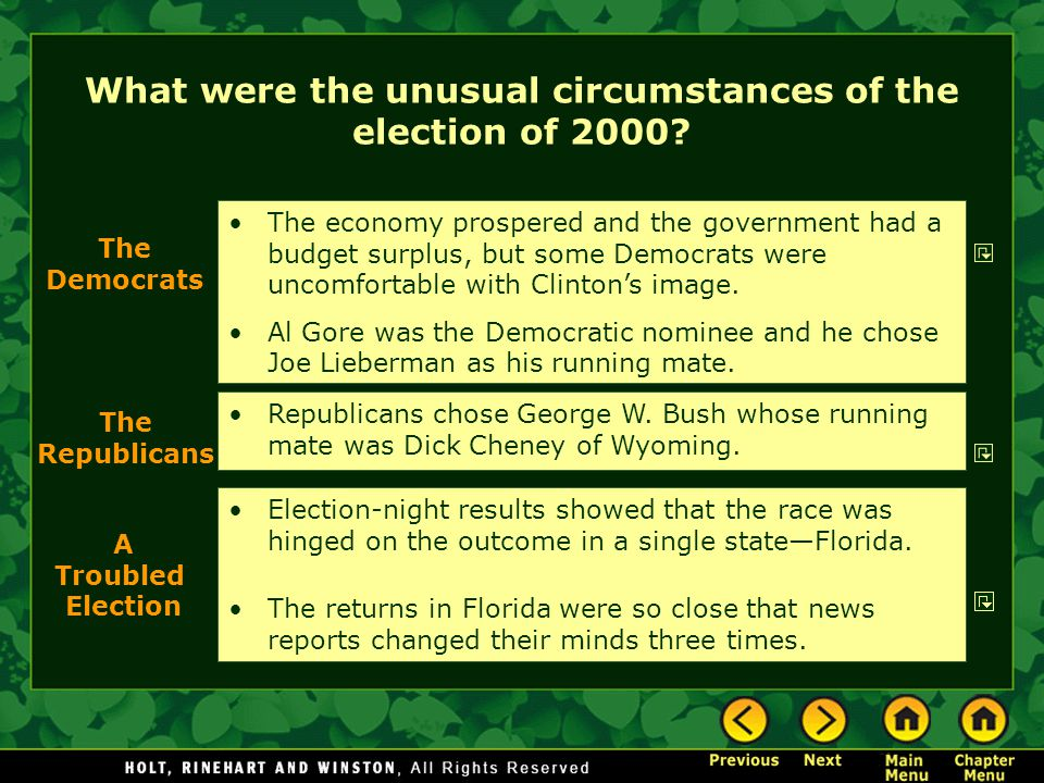 What were the unusual circumstances of the election of 2000.