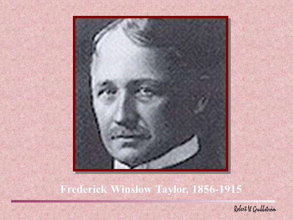 Frederick Winslow Taylor, 1856-1915