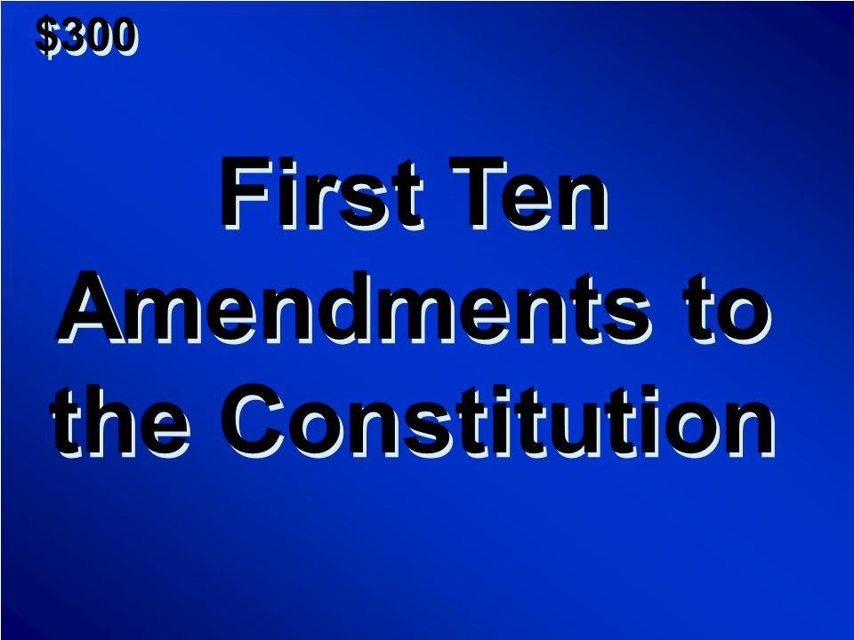 $200 A.Supreme Court B.Cabinet C.Congress D.Preamble A.Supreme Court B.Cabinet C.Congress D.Preamble Scores