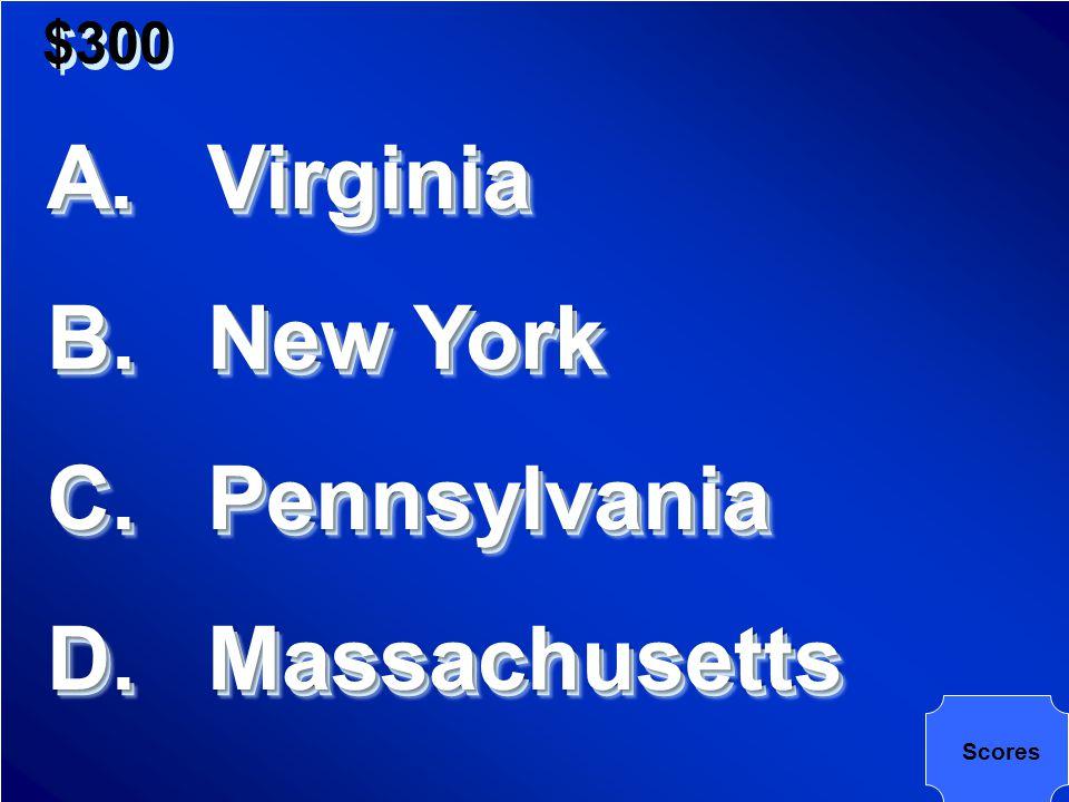 $300 State: Birthplace of Washington, Jefferson and Madison