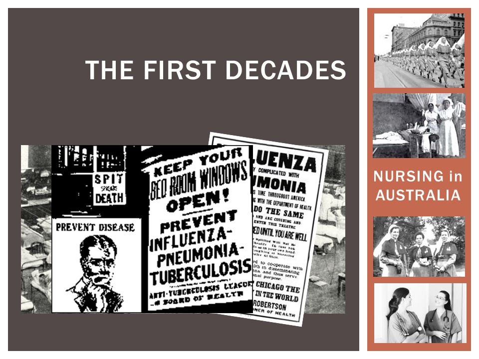 NURSING in AUSTRALIA THE FIRST DECADES