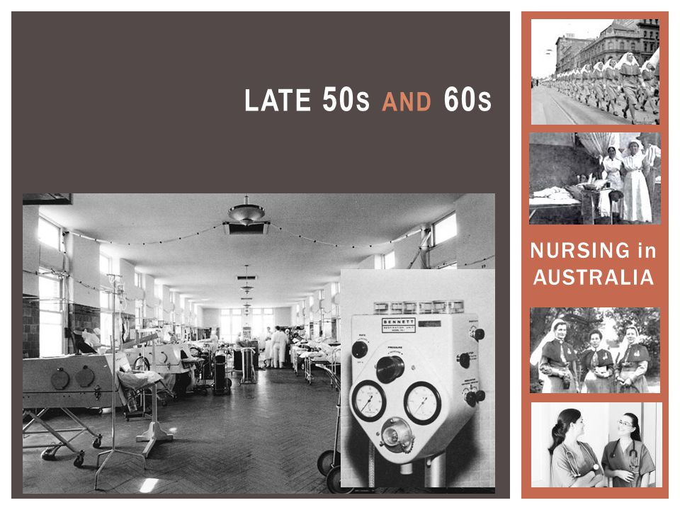 NURSING in AUSTRALIA LATE 50 S AND 60 S