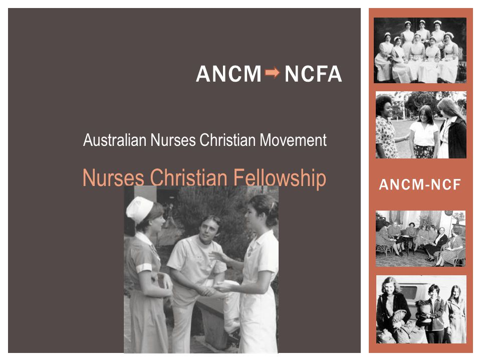 Australian Nurses Christian Movement Nurses Christian Fellowship ANCM-NCF ANCM NCFA