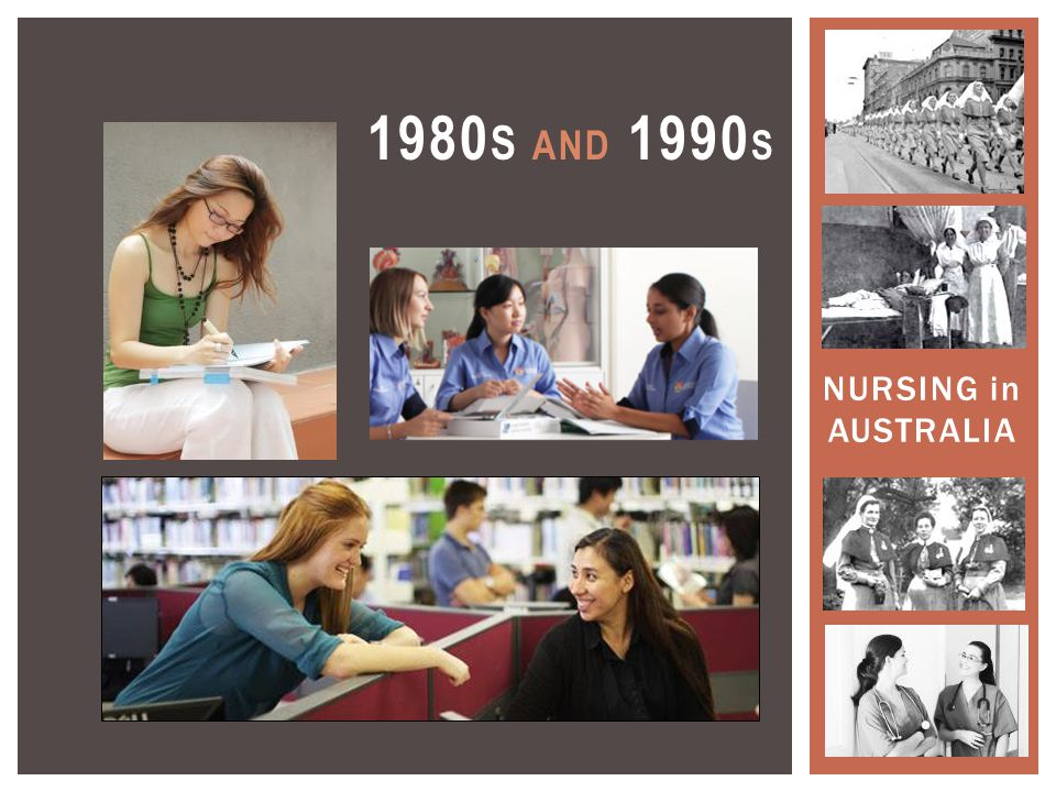 NURSING in AUSTRALIA 1980 S AND 1990 S
