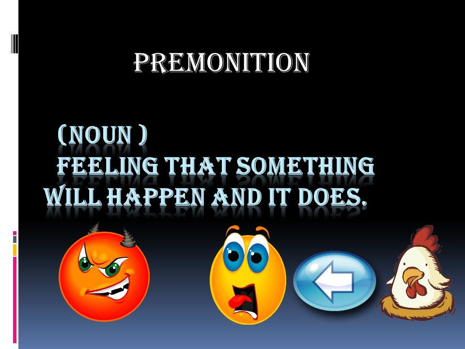 PREMONITION BY WILSON TRAN