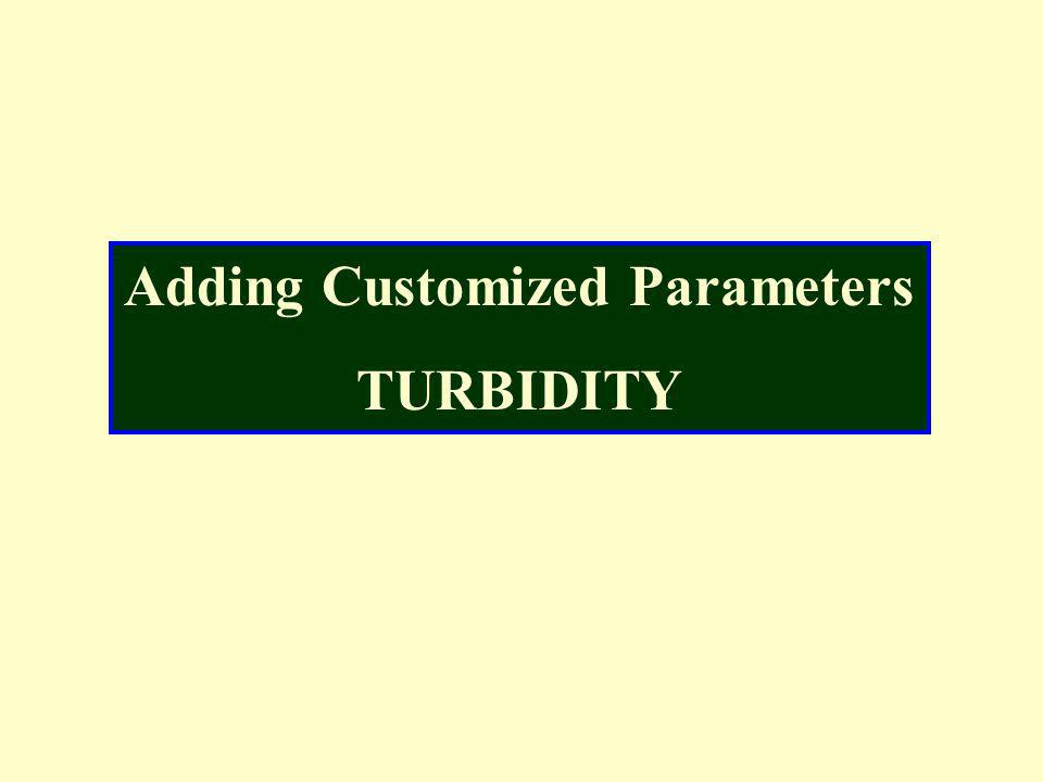 Adding Customized Parameters TURBIDITY