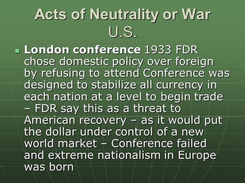 Acts of Neutrality or War U.S.