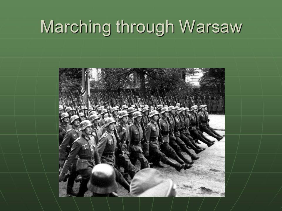 Marching through Warsaw