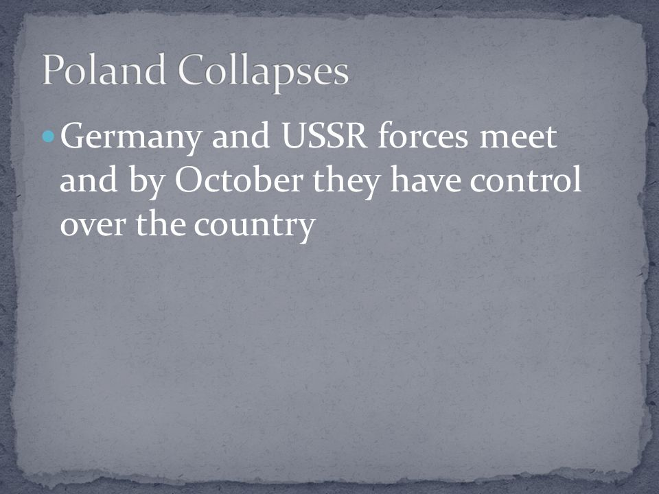 Germany attacks Poland September 1, 1939 2 days later, France and Great Britain – the Allied Powers- declared war