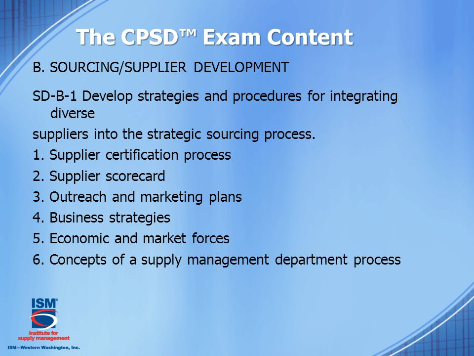 The CPSD™ Exam Content B.
