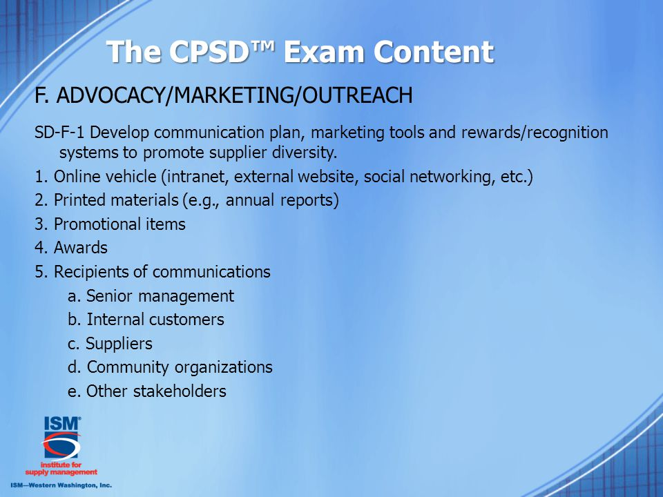 The CPSD™ Exam Content F.