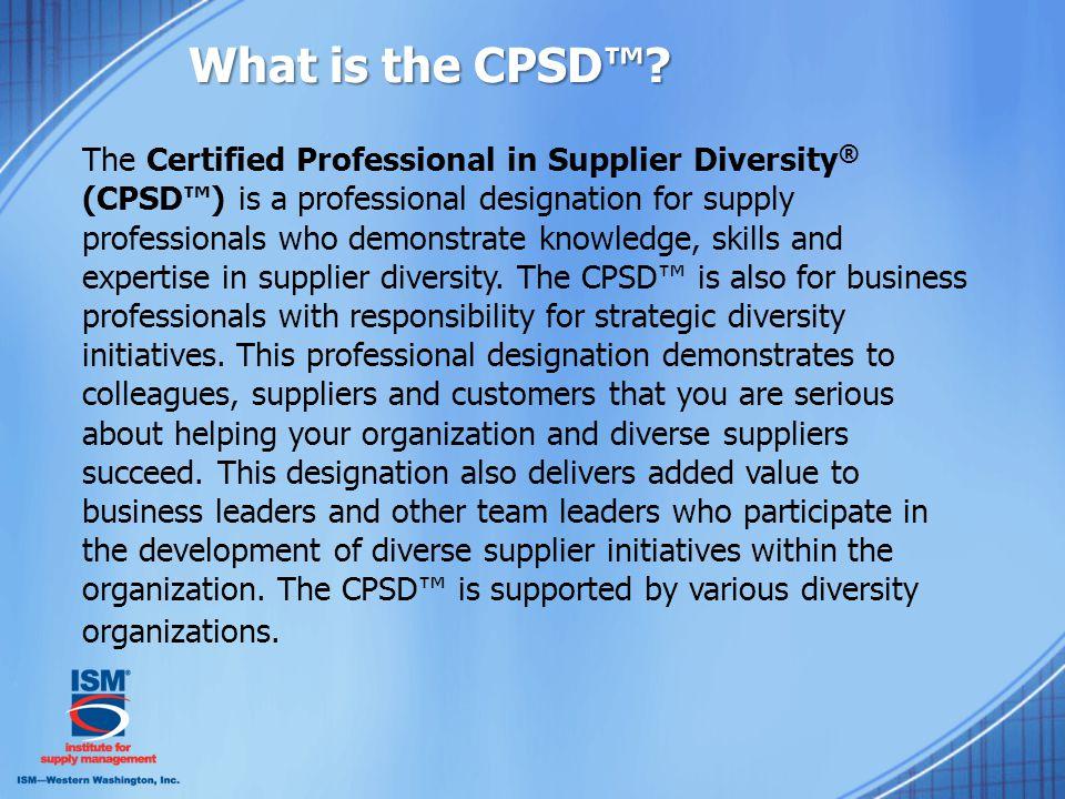 The CPSD™ Exam Content E.