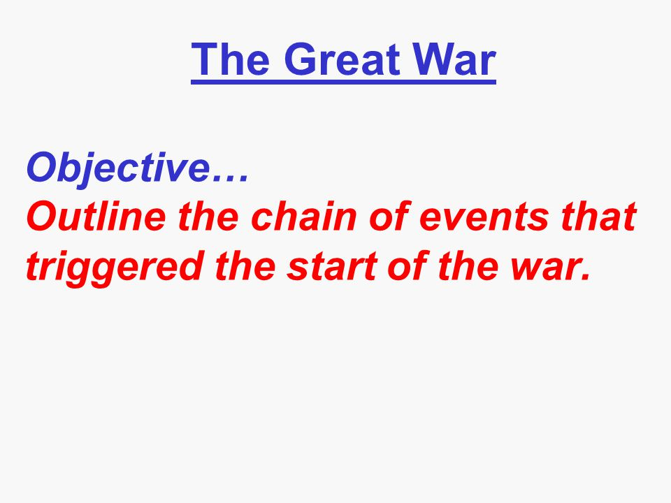 The underlying (M.A.I.N.) causes of WWI... M...