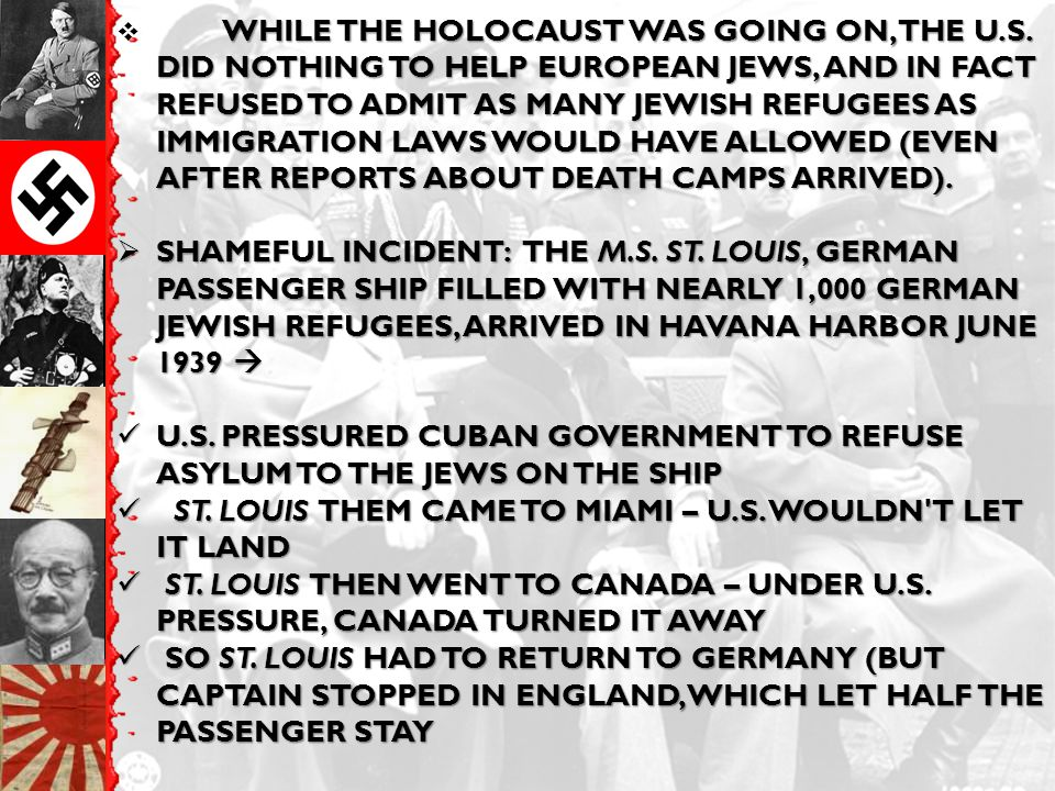 WHILE THE HOLOCAUST WAS GOING ON, THE U.S.