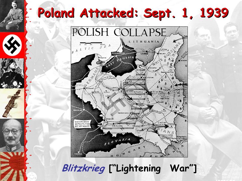 Poland Attacked: Sept. 1, 1939 Blitzkrieg [ Lightening War ]
