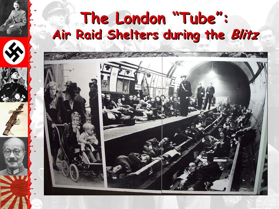The London Tube : Air Raid Shelters during the Blitz