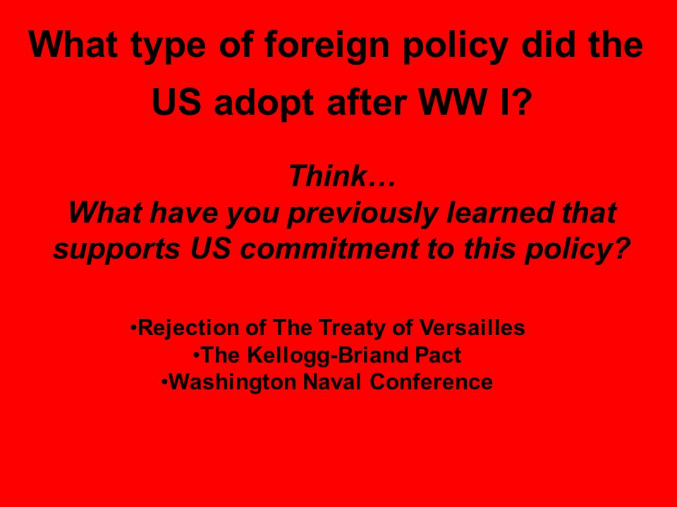 Think… What have you previously learned that supports US commitment to this policy.