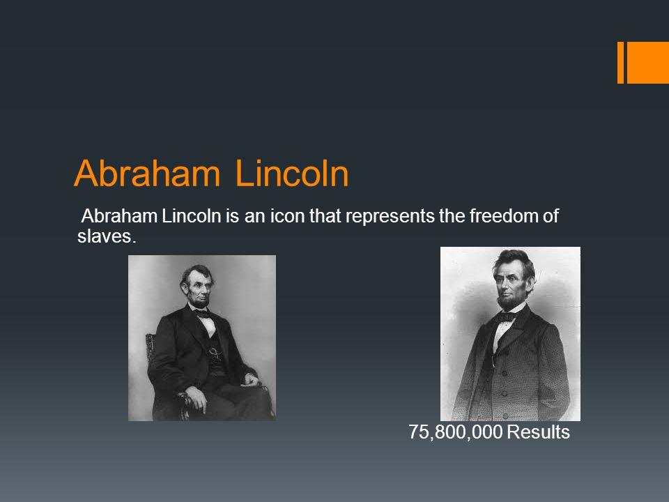 Lincoln Memorial The Lincoln Memorial represent Abraham Lincoln and his accomplishments.