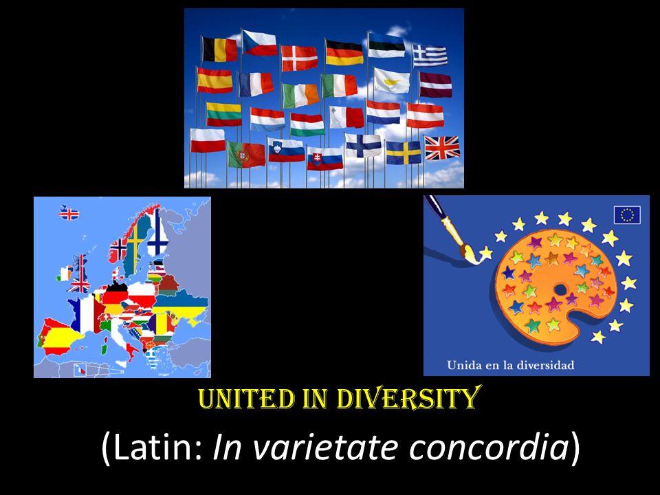United in Diversity (Latin: In varietate concordia)