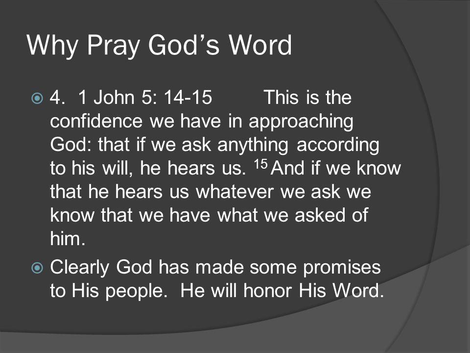 Why Pray God's Word  4.