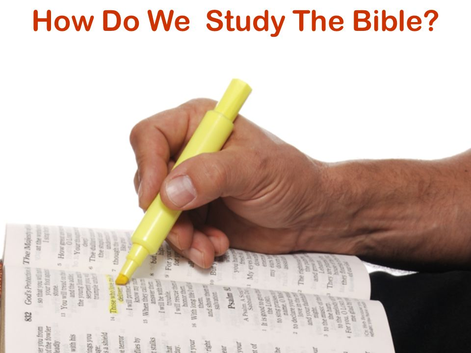 How Do We Study The Bible