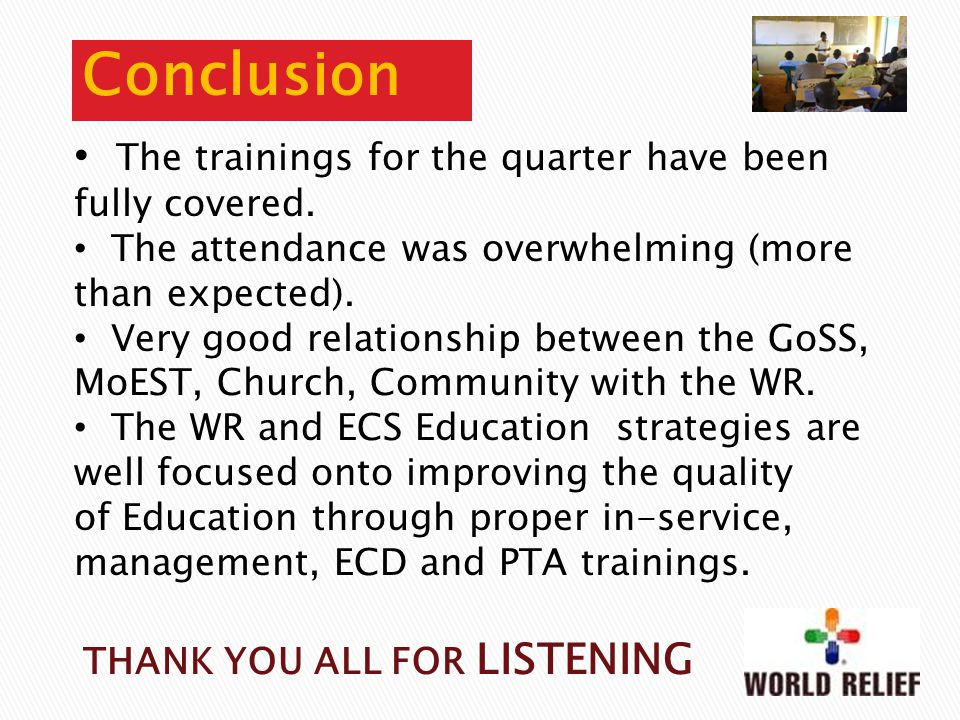Conclusion The trainings for the quarter have been fully covered.