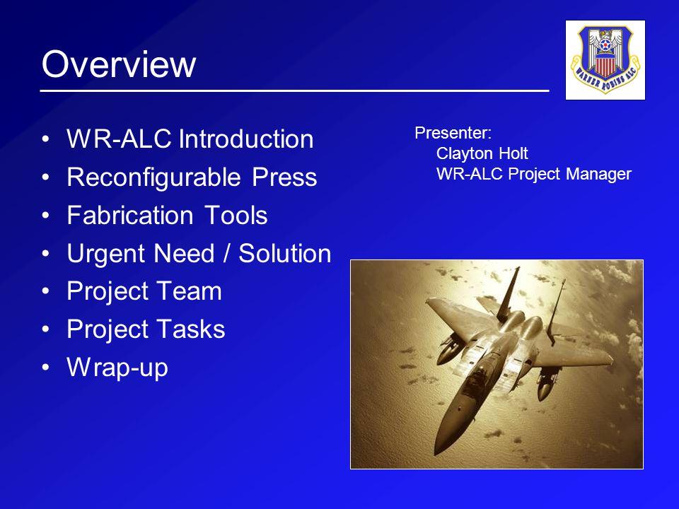 WR-ALC Introduction Warner Robins Air Logistics Center.