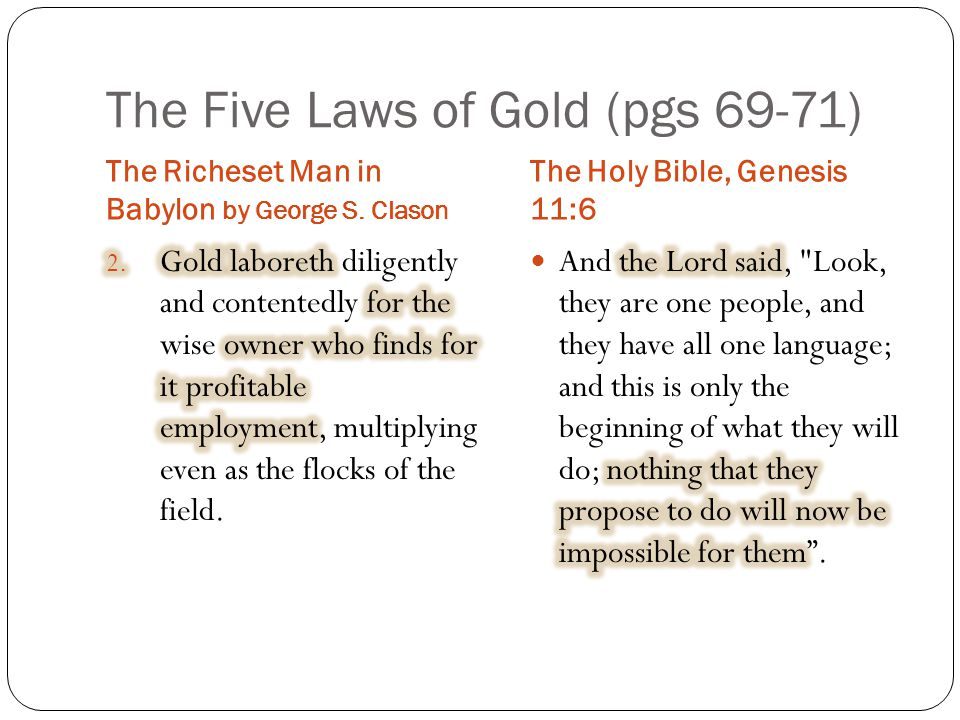 The Five Laws of Gold (pgs 69-71) The Richeset Man in Babylon by George S.