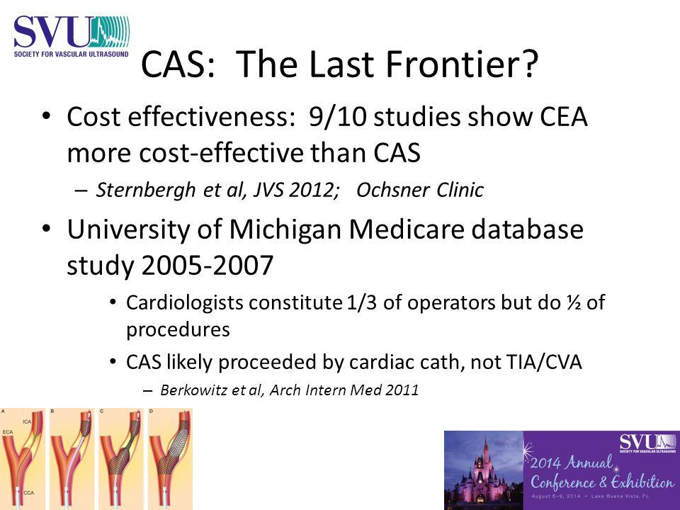 CAS: The Last Frontier.