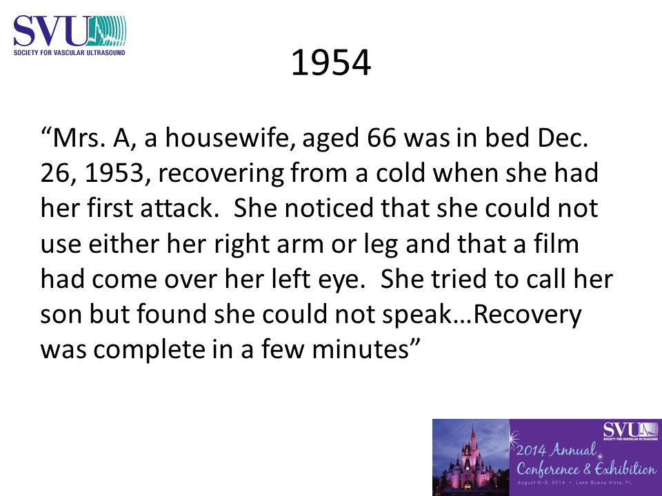 1954 Mrs. A, a housewife, aged 66 was in bed Dec.