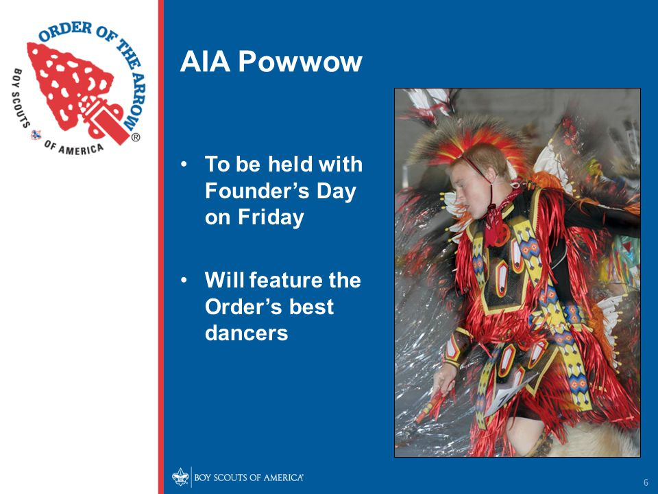 AIA Powwow 6 To be held with Founder's Day on Friday Will feature the Order's best dancers