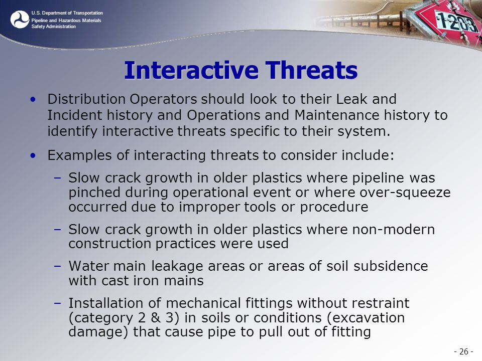 U.S. Department of Transportation Pipeline and Hazardous Materials Safety Administration Interactive Threats Distribution Operators should look to the