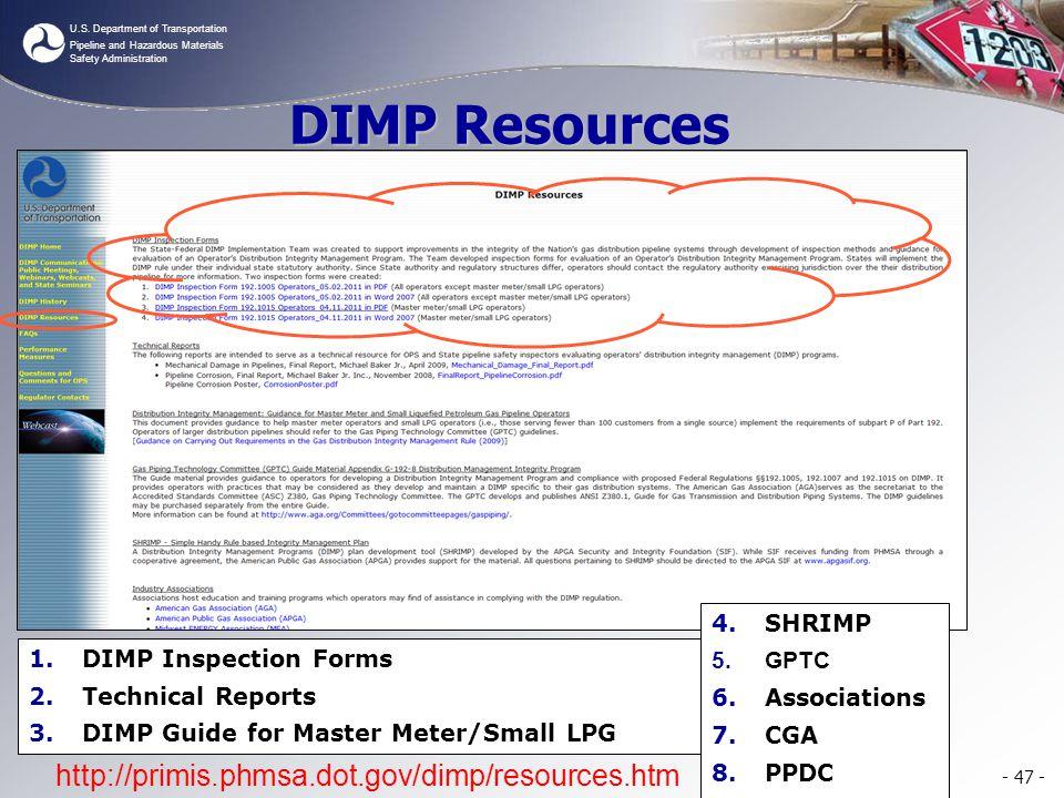 U.S. Department of Transportation Pipeline and Hazardous Materials Safety Administration - 47 - http://primis.phmsa.dot.gov/dimp/resources.htm DIMP Re