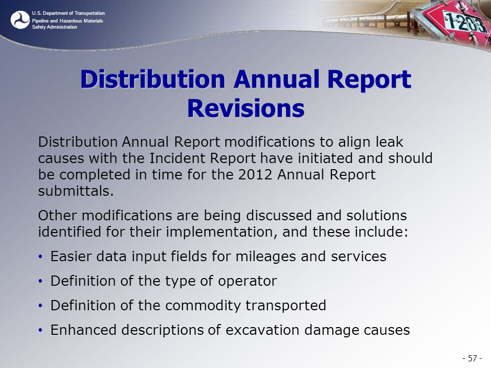 U.S. Department of Transportation Pipeline and Hazardous Materials Safety Administration Distribution Annual Report Revisions Distribution Annual Repo