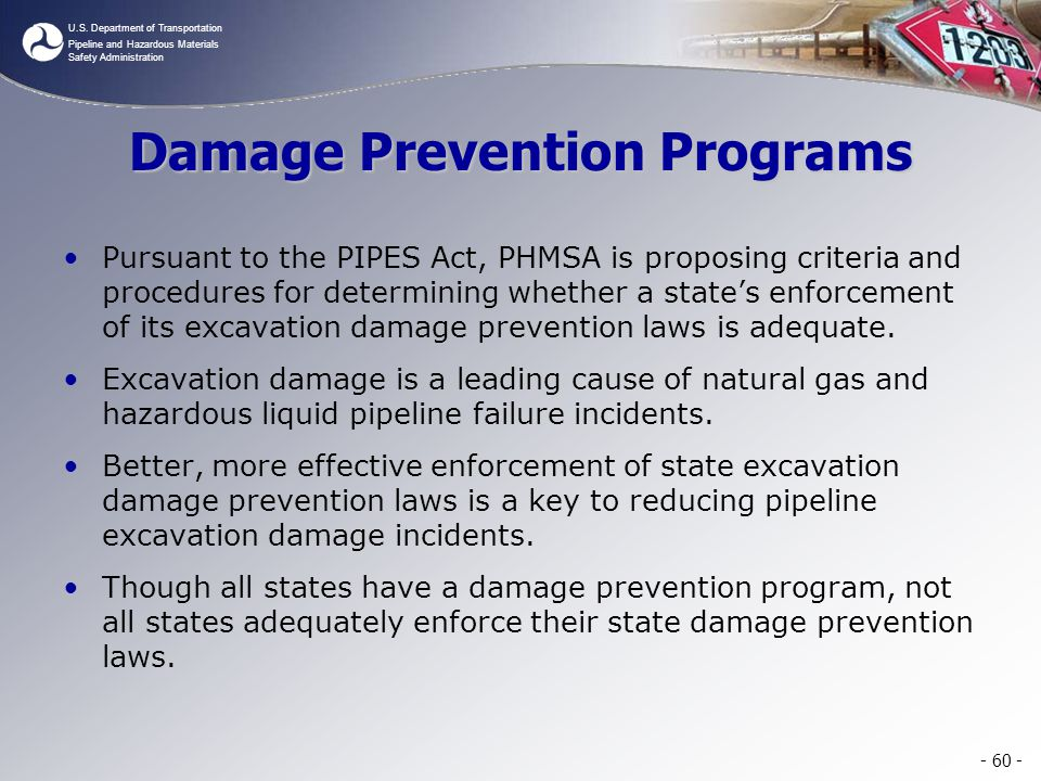 U.S. Department of Transportation Pipeline and Hazardous Materials Safety Administration Damage Prevention Programs Pursuant to the PIPES Act, PHMSA i
