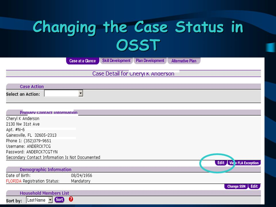 26 Changing the Case Status in OSST