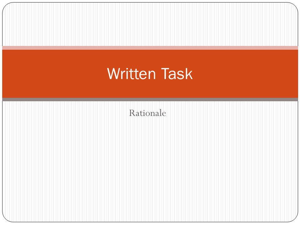 Rationale Written Task