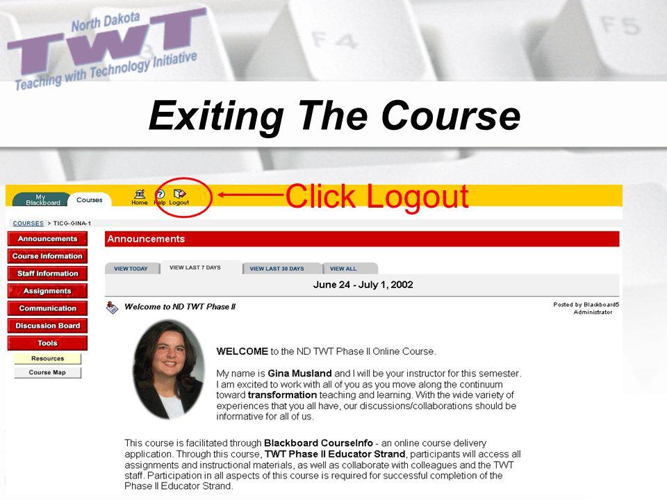 Click Logout Exiting The Course