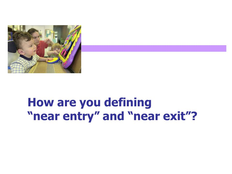 How are you defining near entry and near exit ?