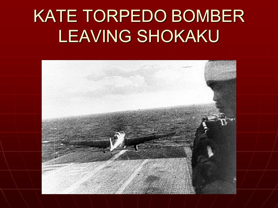 KATE TORPEDO BOMBER LEAVING SHOKAKU