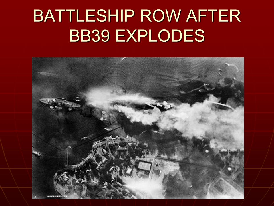 BATTLESHIP ROW AFTER BB39 EXPLODES