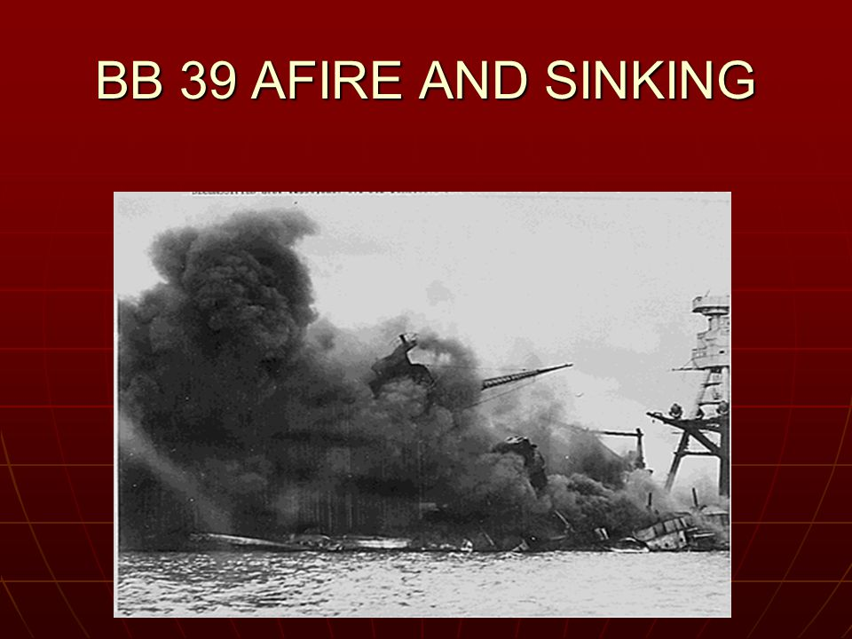 BB 39 AFIRE AND SINKING