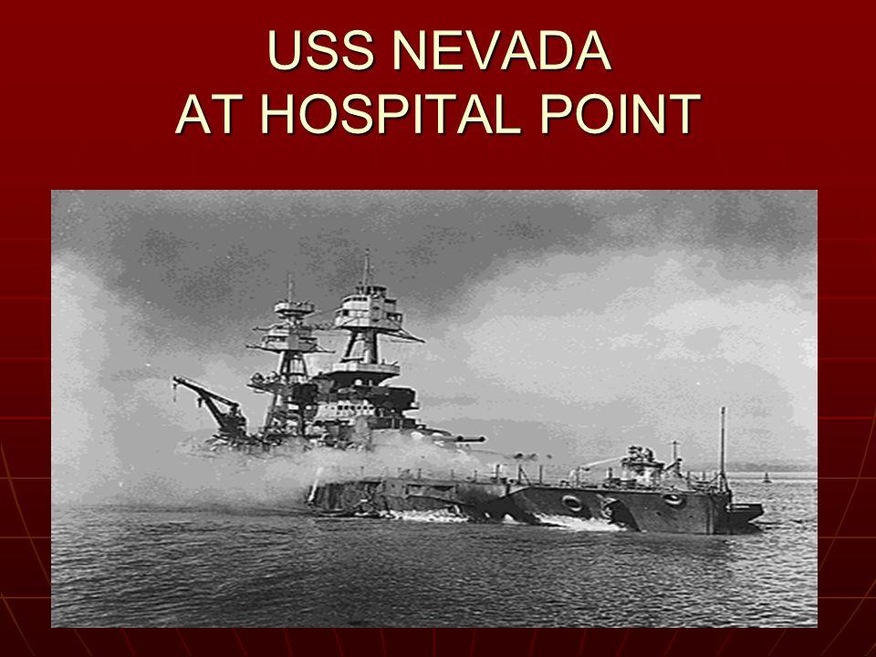 USS NEVADA AT HOSPITAL POINT
