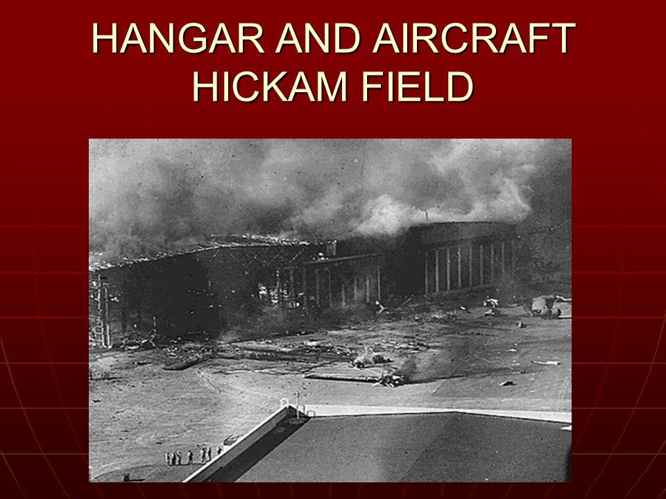 HANGAR AND AIRCRAFT HICKAM FIELD