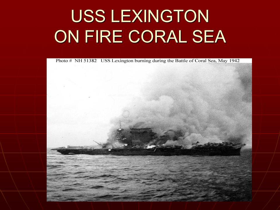 USS LEXINGTON ON FIRE CORAL SEA