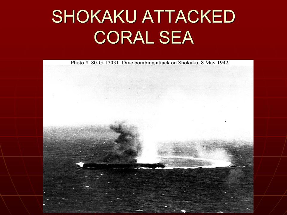 SHOKAKU ATTACKED CORAL SEA