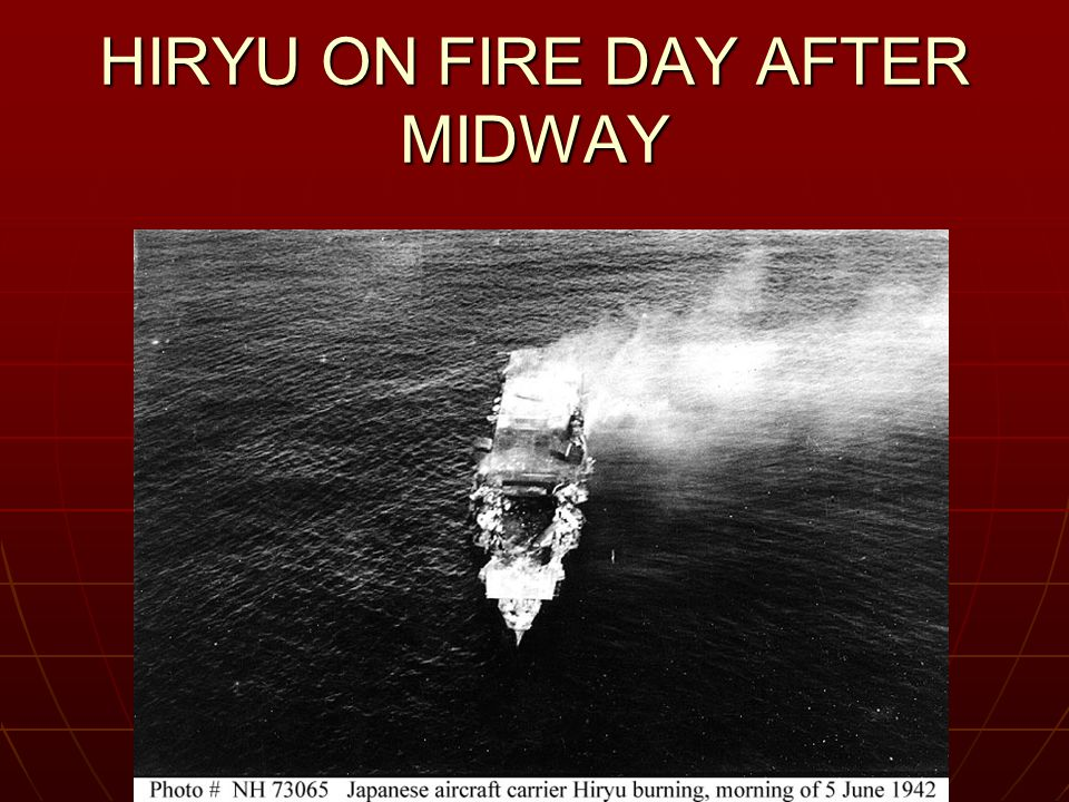 HIRYU ON FIRE DAY AFTER MIDWAY