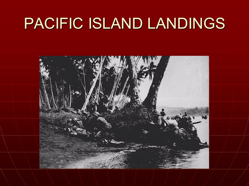 PACIFIC ISLAND LANDINGS