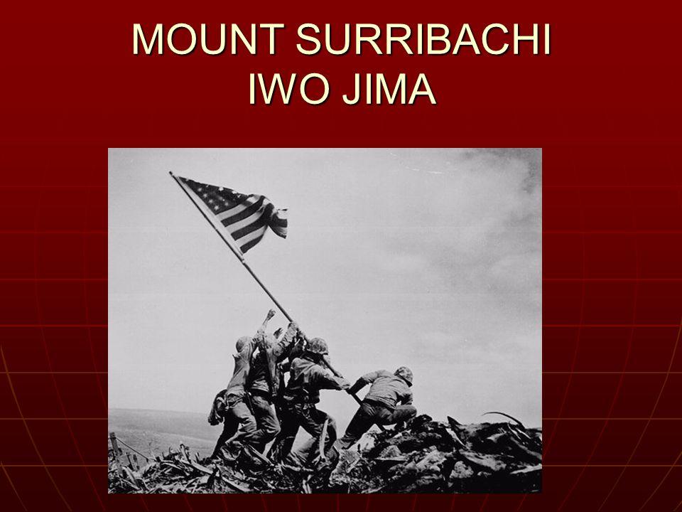 MOUNT SURRIBACHI IWO JIMA